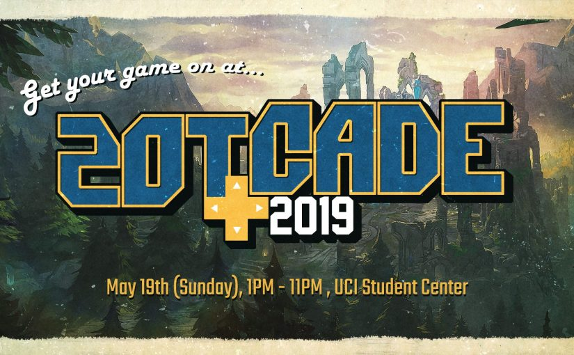 Zotcade 2019: A Day of Fun, Games, and Social Competition