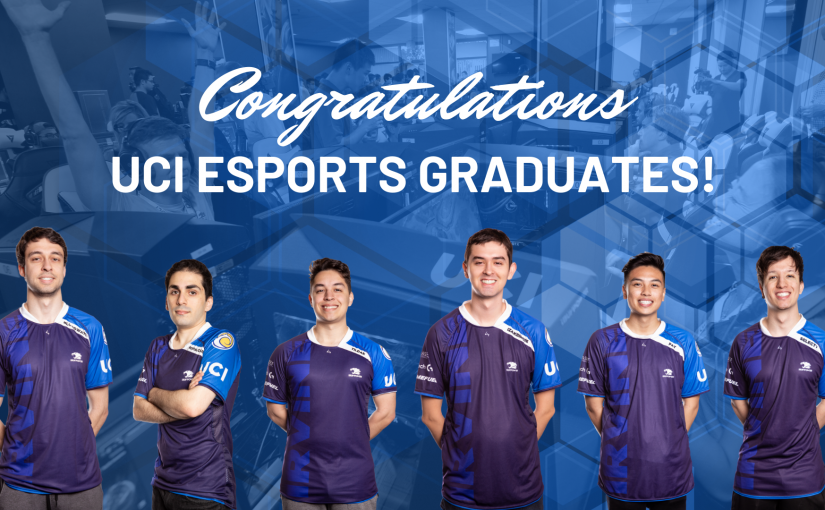See You Next Mission! Farewell to UCI Esports' Graduating Players